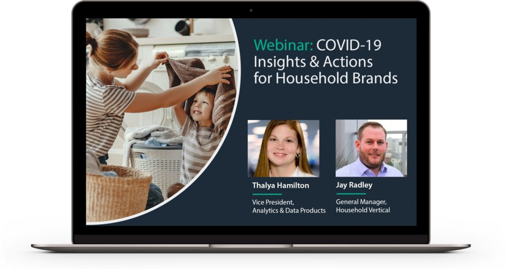 Webinar: COVID-19 Insights and Actions For Household Brands
